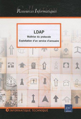 LDAP : Maîtrise du protocole - Exploitation d'un service d'annuaire
