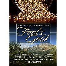 Fool's Gold (Bandit Creek Book 15) (English Edition)