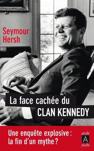 La face cachée du clan Kennedy