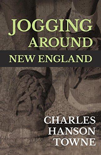 Jogging Around New England (English Edition) por Charles Hanson Towne