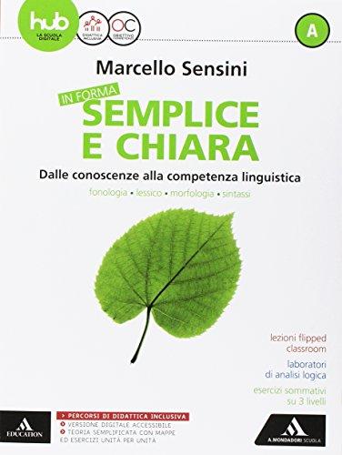 In forma semplice e chiara. Per la Scuola media. Con e-book. Con espansioni online. Con Libro: Quaderno