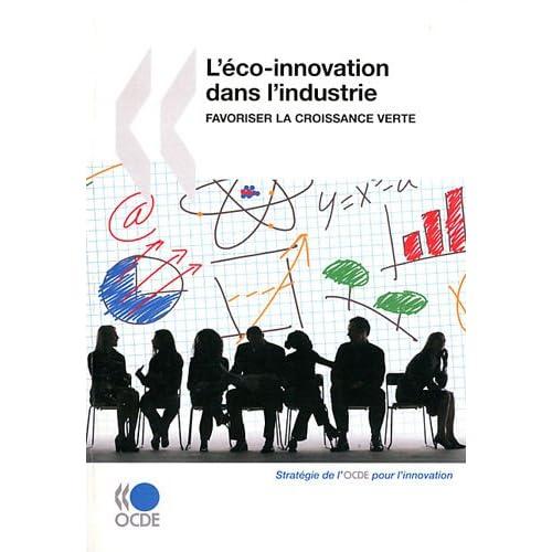 L'éco-innovation dans l'industrie : favoriser la croissance verte