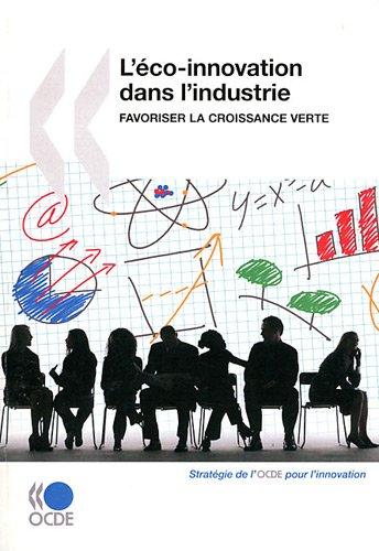 L'éco-innovation dans l'industrie : favor...