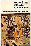 L'Iliade XIX à XXIV / Homère / Réf32436 - Hatier