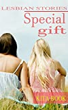 Lesbian stories: Special gift (When you hold it up you can not put it down)