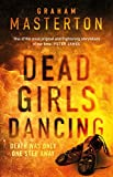 Front cover for the book Dead Girls Dancing by Graham Masterton