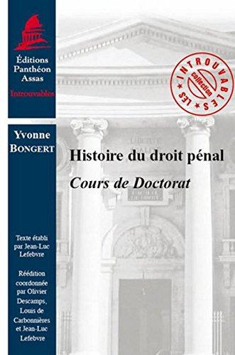 Histoire du droit pénal.Cours de doctorat