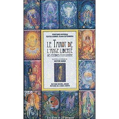 Le Tarot de L'Ange Liberté : Des ténèbres et  la lumière