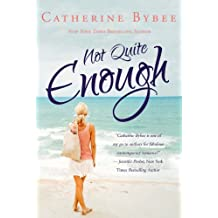 Not Quite Enough (Not Quite Series Book 3) (English Edition)