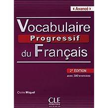 Vocabulaire progressif du français - Niveau avancé (2ème édition) B2/C1. Livre avec 390 exercices, (inkl. Audio-CD)