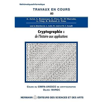Cryptographie: De l'histoire aux applications