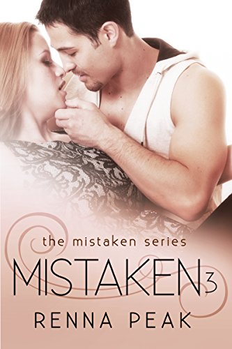 Mistaken 3 (The Mistaken Series)