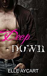 Deep Down (The OGs Book 1) (English Edition)