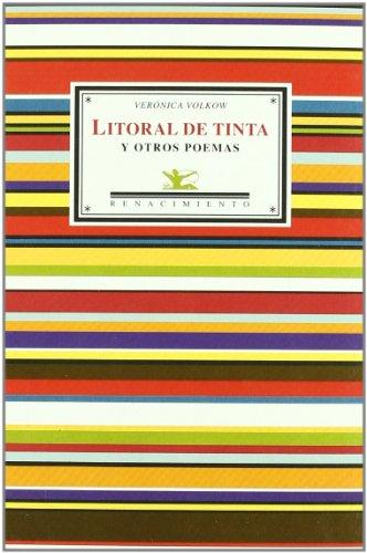 Litoral de tinta : y otros poemas por Verónica Volkow Fernández