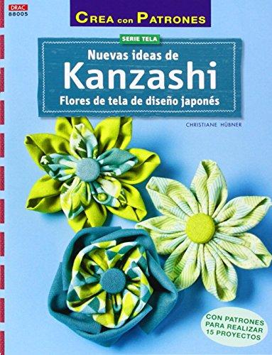 Crea Con Patrones. Nuevas Ideas De Kanzashi - Número 5 por Christiane Hübner
