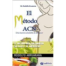 El Método ACN  Una manera saludable de adelgazar