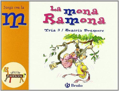 La mona Ramona: Juega con la m (Castellano - A Partir De 3 Años - Libros Didácticos - El Zoo De Las Letras) por Beatriz Doumerc