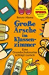 Große Ärsche im Klassenzimmer: Eine G...
