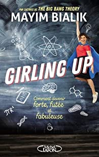Girling up par Mayim Bialik