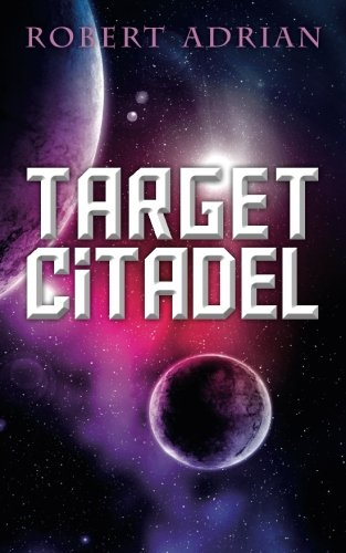 Target Citadel: Volume 2 (The Sam Austin Chronicles)