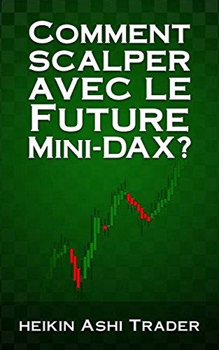 Couverture du livre Comment scalper avec le Future Mini-DAX  ?