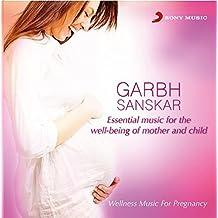 Garbh Sanskar - Wellness Music for Pregnancy