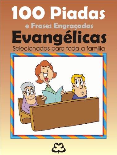 100 Piadas E Frases Engraçadas Evangélicas Portuguese