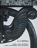 Armand-Albert Rateau (1882-1938), Collection d'un amateur, Paris, Hotel George V, Lundi 19 décembre 1994 à 20 Heures...