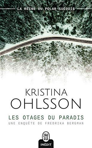 Les otages du paradis (J'ai lu Thriller t. 12296)