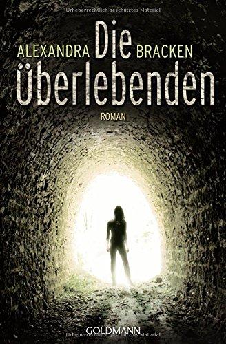 Buchseite und Rezensionen zu 'Die Überlebenden: Band 1 - Roman' von Alexandra Bracken