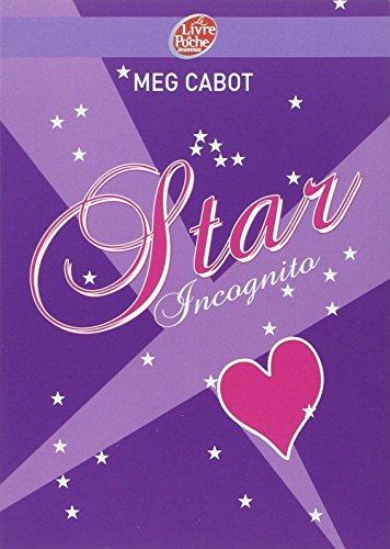 Star incognito par Meg Cabot