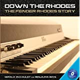 Down the Rhodes: The Fender Rhodes Story (Book & Blu Ray DVD)