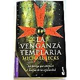 La venganza templaria (Booket Logista)