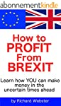 How to Profit from Brexit: Learn how...