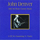 Take Me Home Country Roads by John Denver