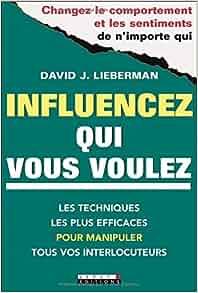 Amazon.fr - Influencez qui vous voulez : 5 minutes pour changer le comportement de vos