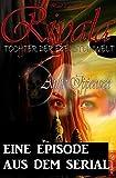 Riyala - Tochter der Edelsteinwelt:  Eine Episode aus dem Serial