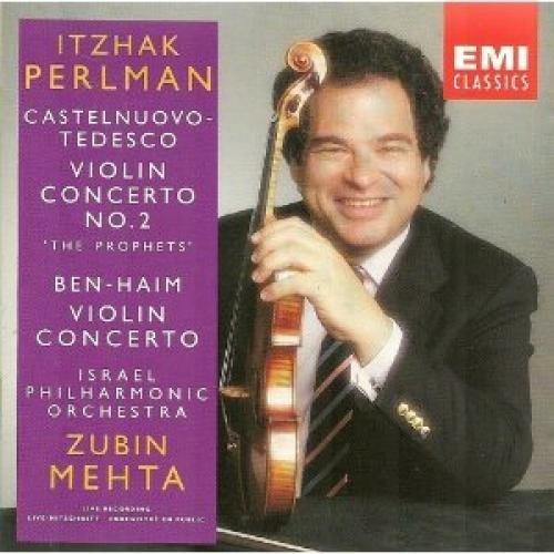 Castelnuovo-Tedesco: Violin Concerto No. 2; Ben-Haim: Violin Concerto (1993-03-16) (Violin Tedesco)
