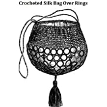 SILK BAG OVER RINGS - Vintage 1870 Crochet Pattern (ePattern) - DOWNLOADABLE EBOOK - Available for download to KINDLE, DX, Kindle for PC, Mac, iPhone, ... girl, teen, fashion, accessories, e-book)
