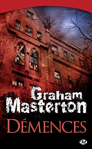 Démences (Terreur) par Graham Masterton