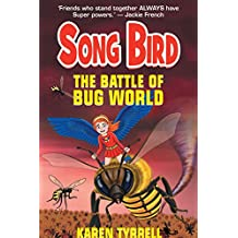 The Battle of Bug World (Song Bird Book 2) (English Edition)