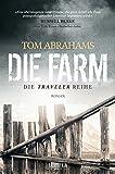 DIE FARM: postapokalyptischer Roman (Traveler)