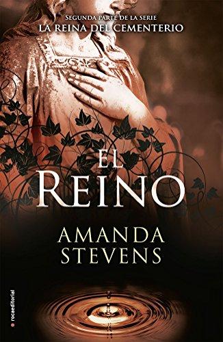 Descargar Libro El reino / The Kingdom (La Reina Del Cementerio / the Graveyard Queen) de Amanda Stevens