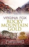 Rocky Mountain Gold (Rocky Mountain Serie - Band 10) -