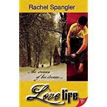 [Love Life] (By: Rachel Spangler) [published: July, 2012]