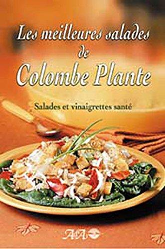 Meilleures salades de Colombe Plante