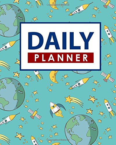 Daily Planner: Daily Planner For Students, Organizer Notebook Planner, Daily Task List Notebook, Schedule Organizer, Cute Space Cover (Daily Planners, Band 78) (Laptop Padfolio)