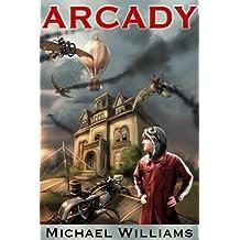 Arcady (Hawken Family Book 1)