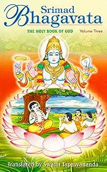 Srimad Bhagavata Volume – 3 by [Tapasyananda , Swami]
