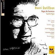 Henri Dutilleux : Youthful Pages (Pages de jeunesse)